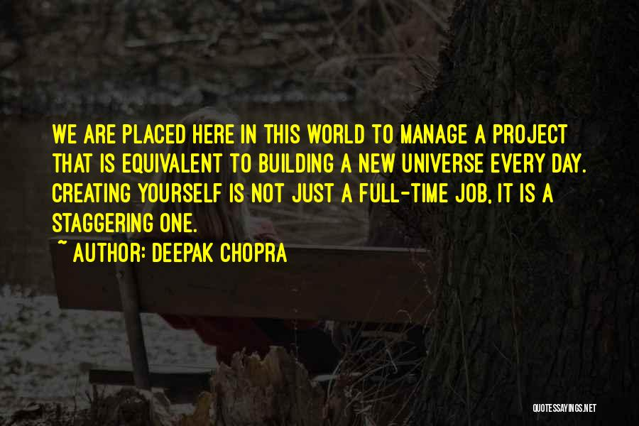 New Day New Job Quotes By Deepak Chopra