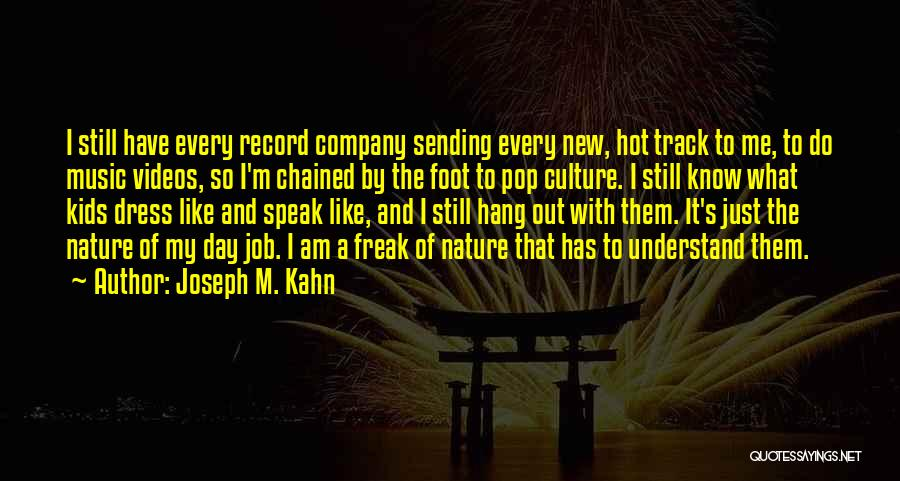 New Day New Job Quotes By Joseph M. Kahn