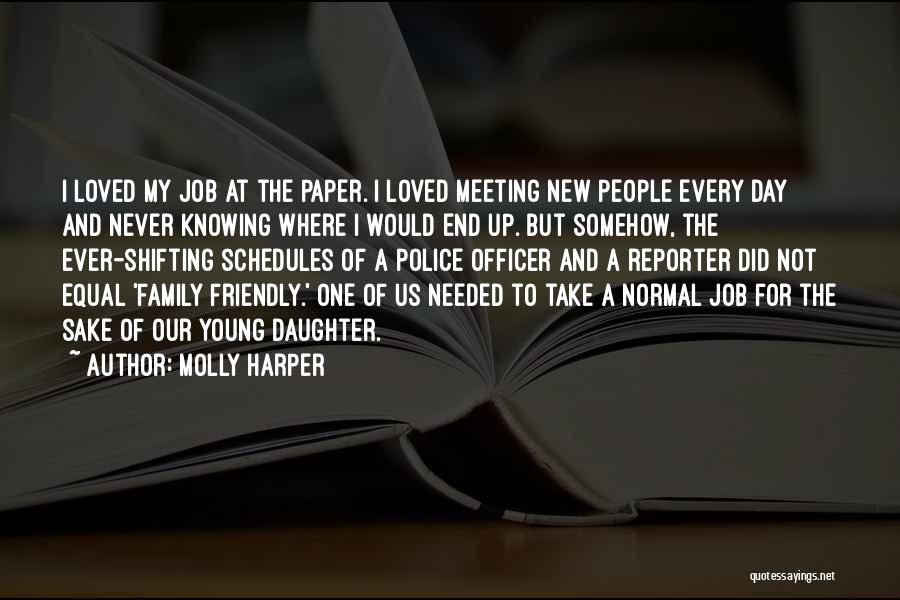 New Day New Job Quotes By Molly Harper
