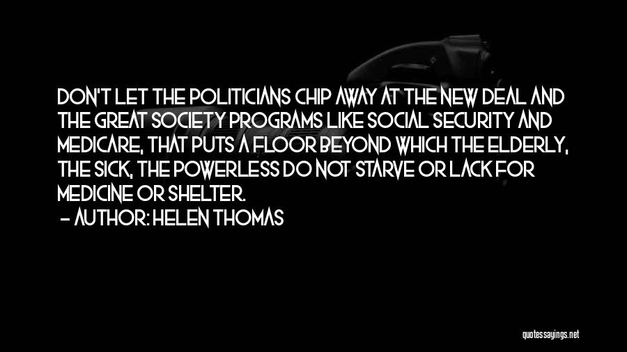 New Deal Programs Quotes By Helen Thomas