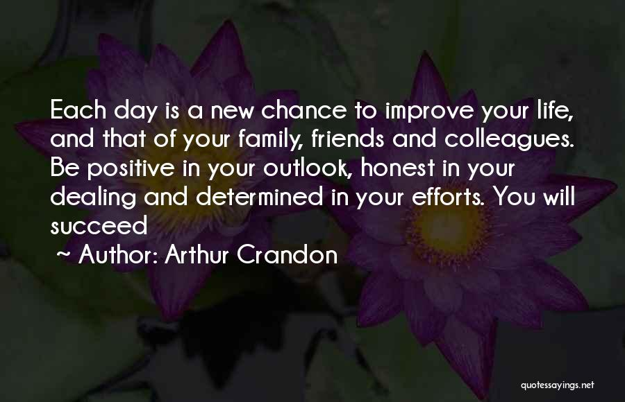 New Friends In Your Life Quotes By Arthur Crandon