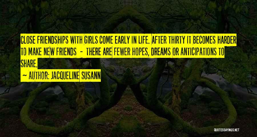 New Friends In Your Life Quotes By Jacqueline Susann