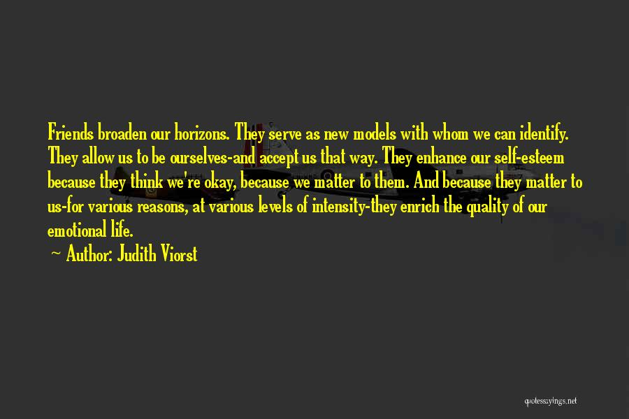 New Friends In Your Life Quotes By Judith Viorst