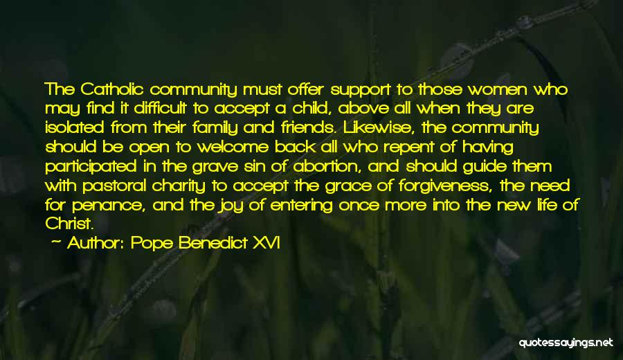 New Friends In Your Life Quotes By Pope Benedict XVI