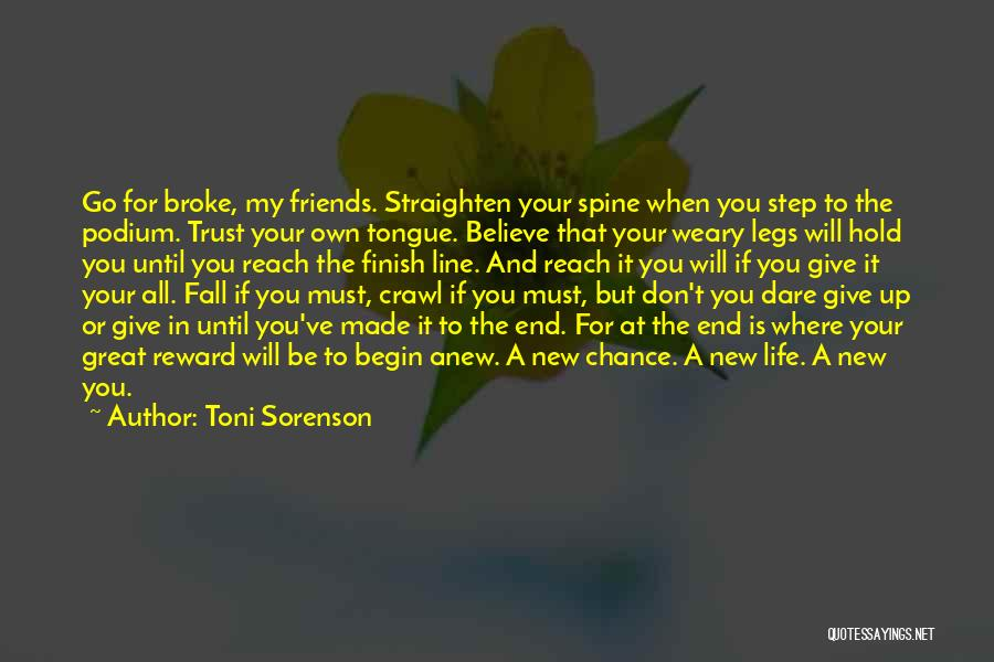 New Friends In Your Life Quotes By Toni Sorenson