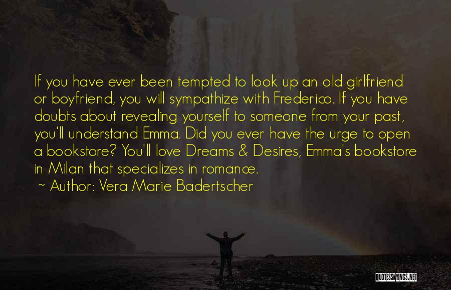 New Girlfriend Love Quotes By Vera Marie Badertscher