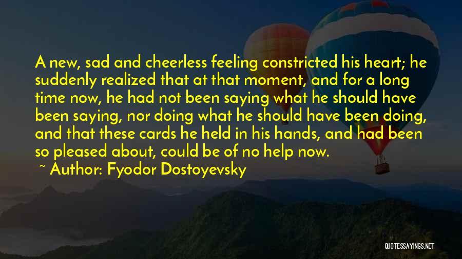 New Heart Quotes By Fyodor Dostoyevsky