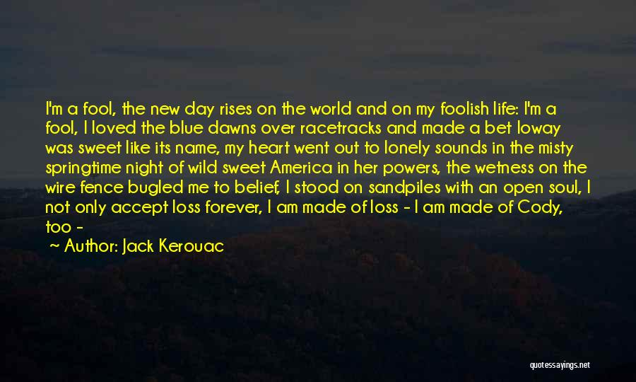 New Heart Quotes By Jack Kerouac