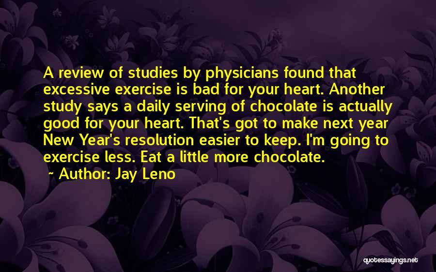 New Heart Quotes By Jay Leno
