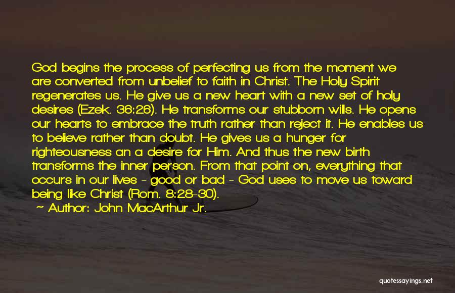 New Heart Quotes By John MacArthur Jr.