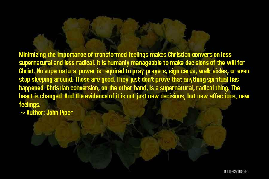 New Heart Quotes By John Piper