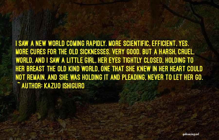 New Heart Quotes By Kazuo Ishiguro