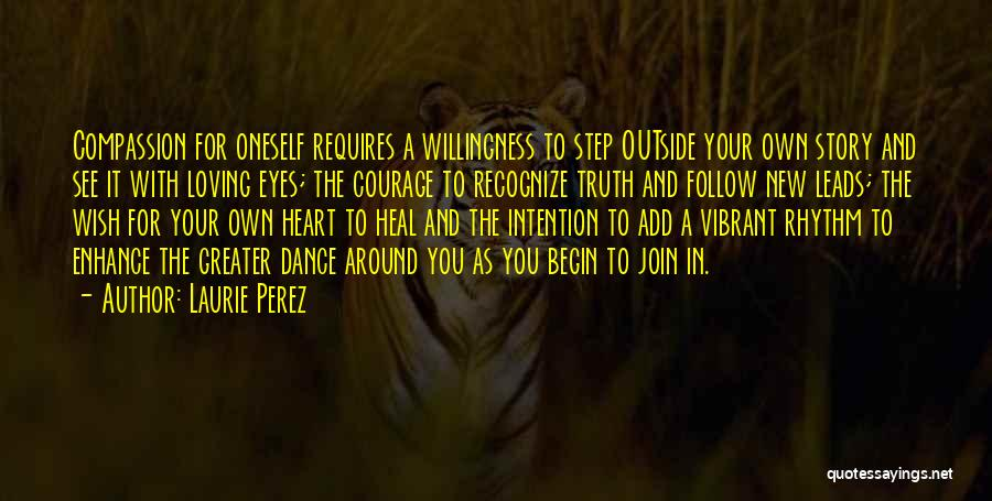 New Heart Quotes By Laurie Perez