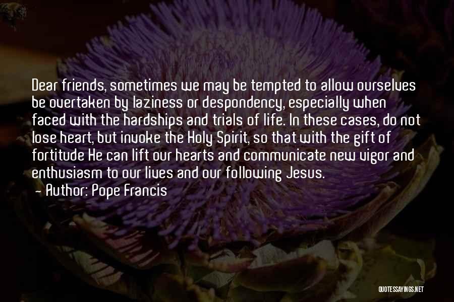 New Heart Quotes By Pope Francis