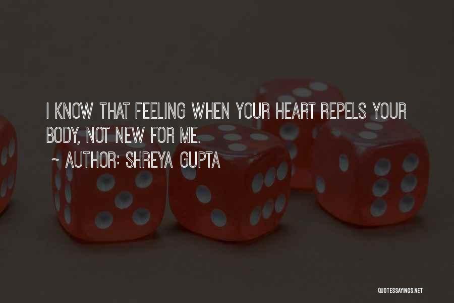 New Heart Quotes By Shreya Gupta