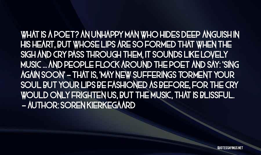 New Heart Quotes By Soren Kierkegaard