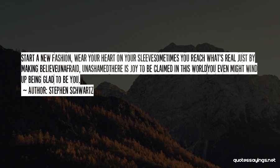 New Heart Quotes By Stephen Schwartz