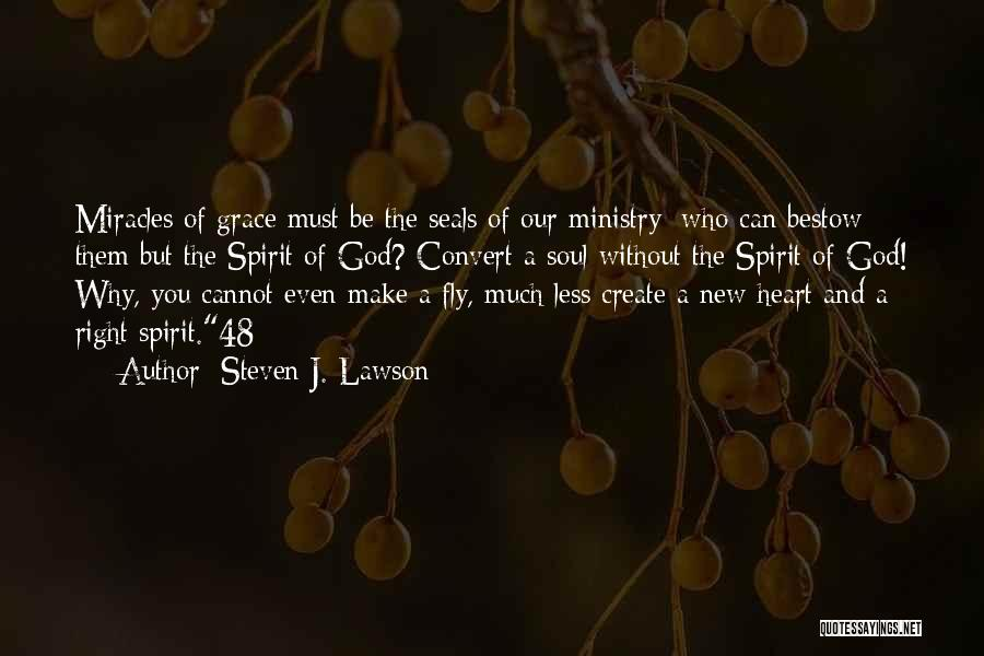 New Heart Quotes By Steven J. Lawson