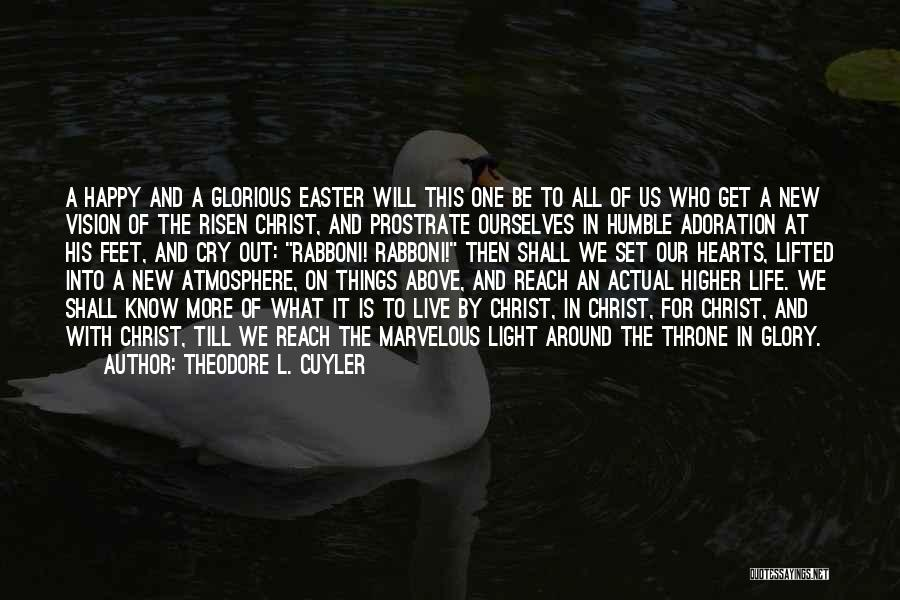 New Heart Quotes By Theodore L. Cuyler