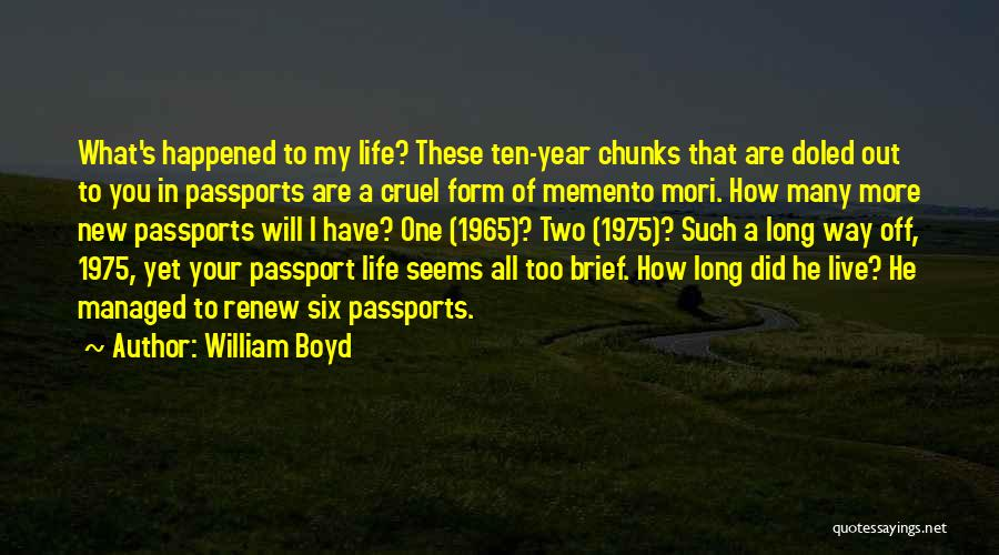 New Heart Quotes By William Boyd