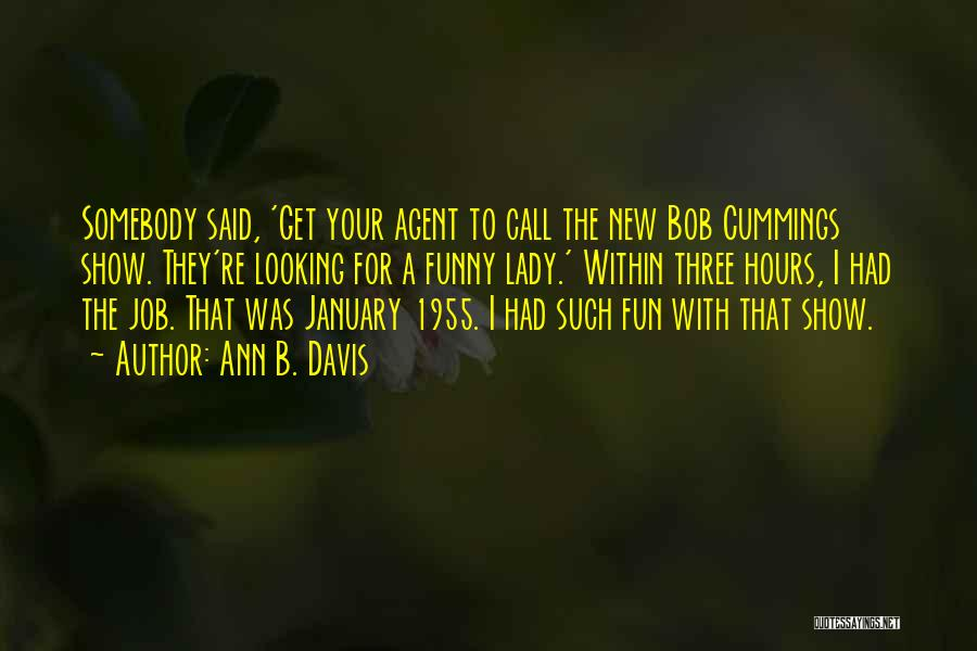 New Job Funny Quotes By Ann B. Davis