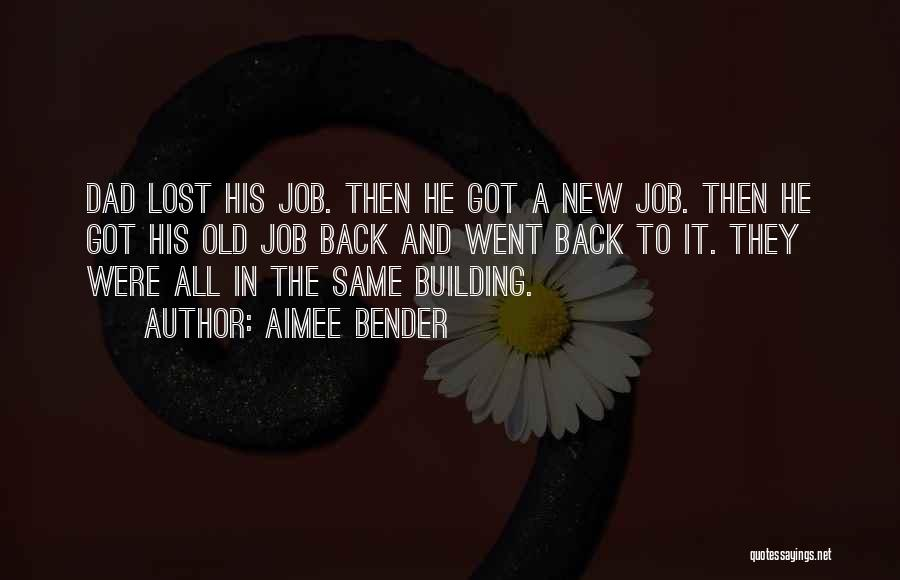 New Jobs Quotes By Aimee Bender