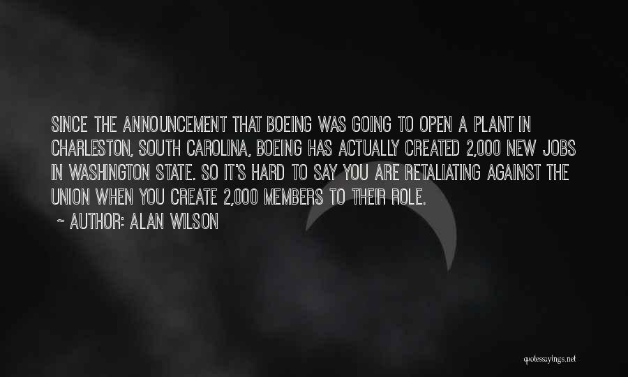 New Jobs Quotes By Alan Wilson