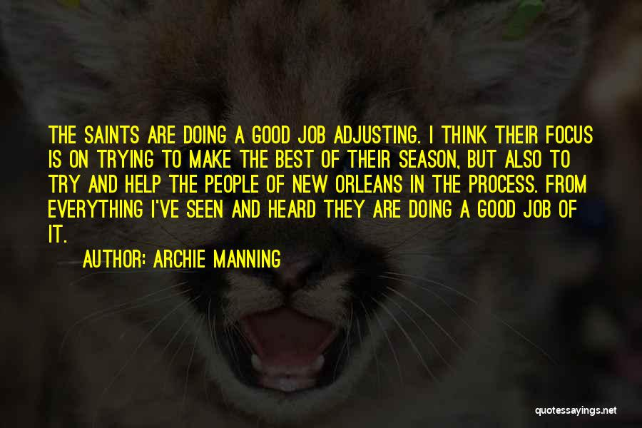 New Jobs Quotes By Archie Manning