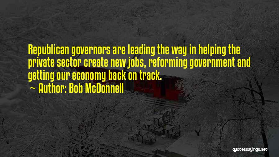 New Jobs Quotes By Bob McDonnell