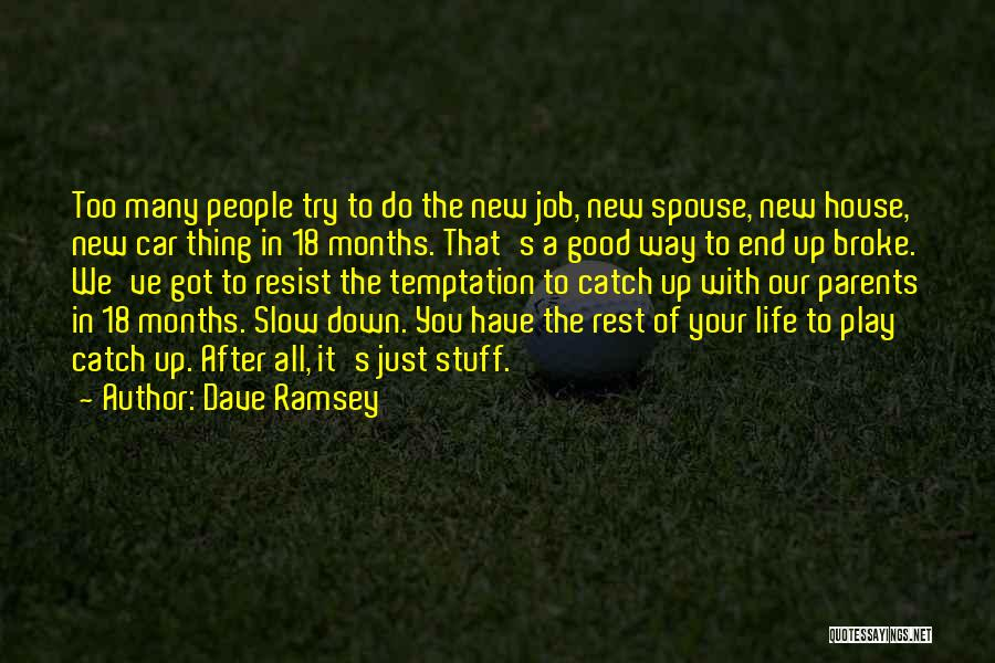 New Jobs Quotes By Dave Ramsey