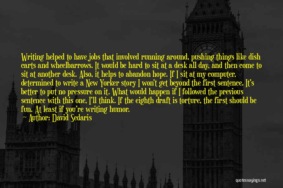 New Jobs Quotes By David Sedaris