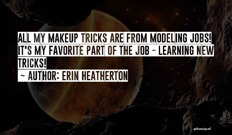 New Jobs Quotes By Erin Heatherton