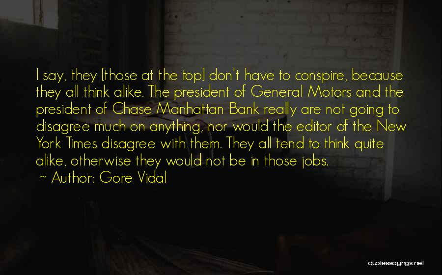 New Jobs Quotes By Gore Vidal