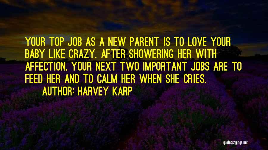 New Jobs Quotes By Harvey Karp