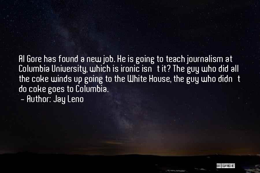New Jobs Quotes By Jay Leno