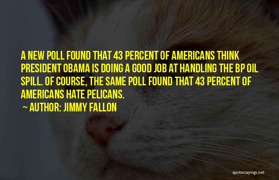 New Jobs Quotes By Jimmy Fallon