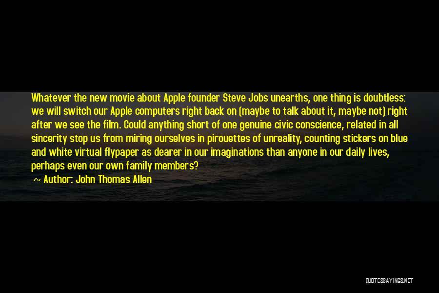 New Jobs Quotes By John Thomas Allen