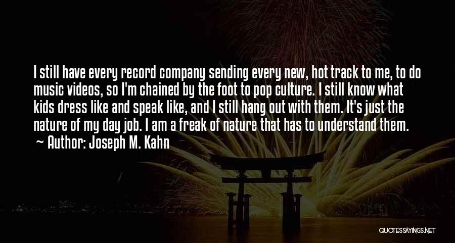 New Jobs Quotes By Joseph M. Kahn
