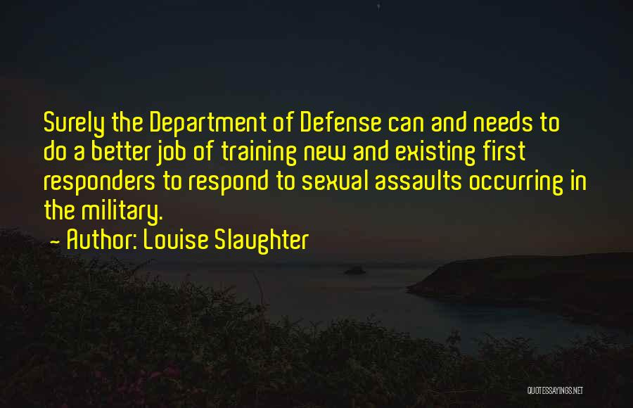 New Jobs Quotes By Louise Slaughter