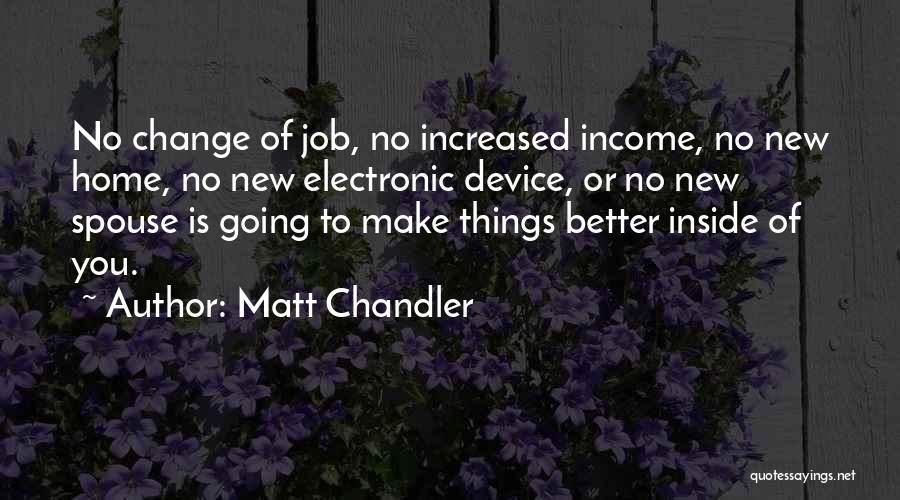 New Jobs Quotes By Matt Chandler