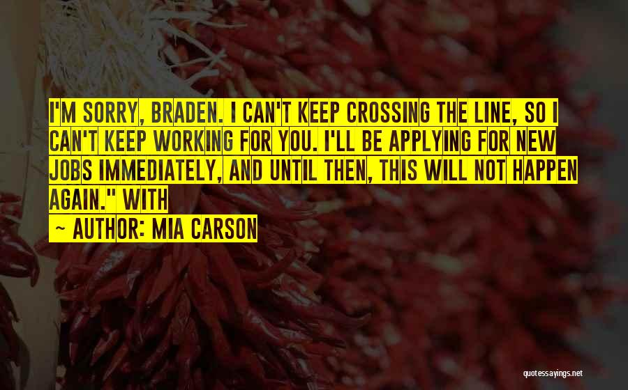 New Jobs Quotes By Mia Carson