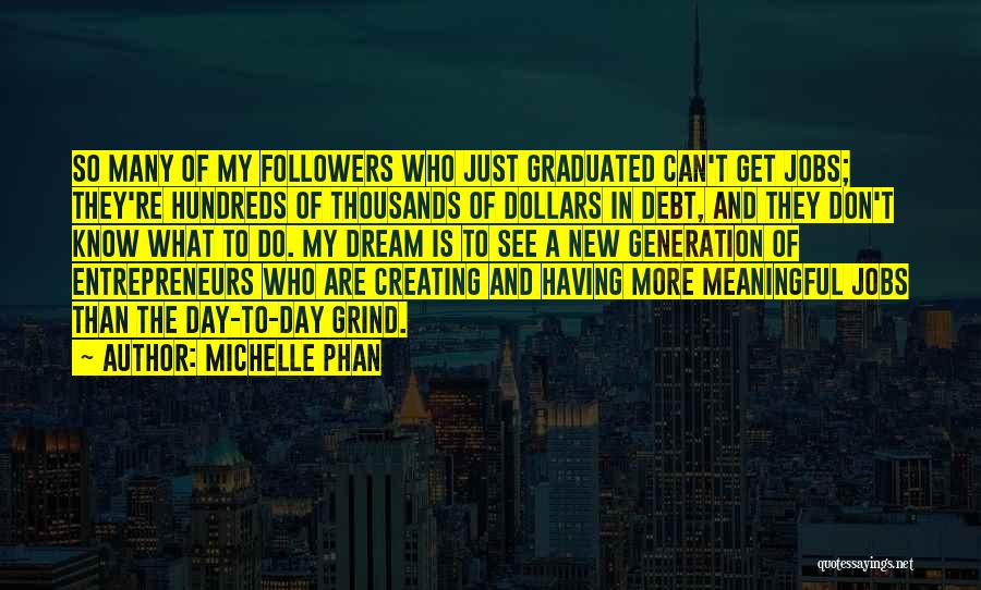 New Jobs Quotes By Michelle Phan