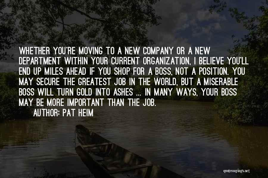 New Jobs Quotes By Pat Heim