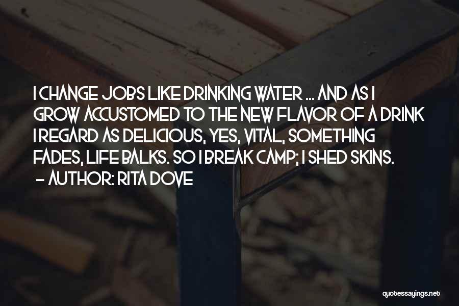 New Jobs Quotes By Rita Dove