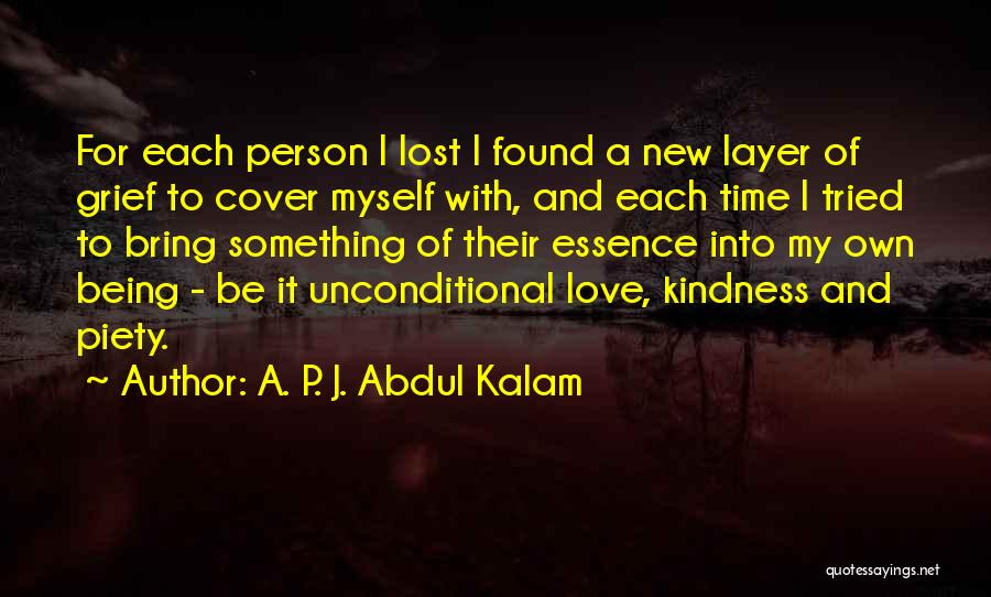 New Love Found Quotes By A. P. J. Abdul Kalam