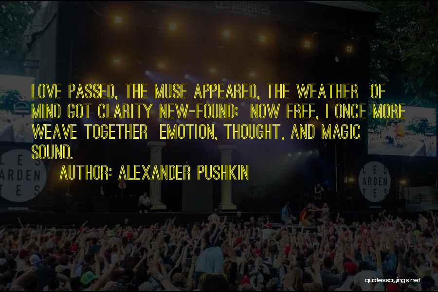 New Love Found Quotes By Alexander Pushkin