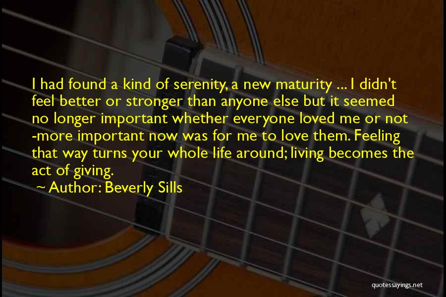 New Love Found Quotes By Beverly Sills