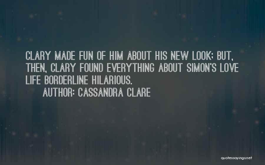 New Love Found Quotes By Cassandra Clare