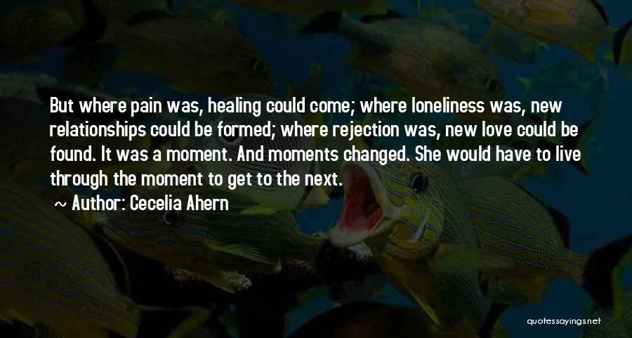 New Love Found Quotes By Cecelia Ahern