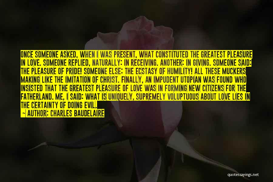 New Love Found Quotes By Charles Baudelaire